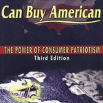 """How Americans Can Buy American: The Power of Consumer Patriotism,"" by: Roger Simmermaker"