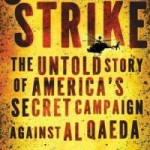 """Counterstrike: The Untold Story of America's Secret Campaign Against Al Qaeda"" by: Thom Shanker"