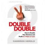 """Double Double"" by: Cameron Herold"