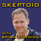 Brian Dunning Skeptoid