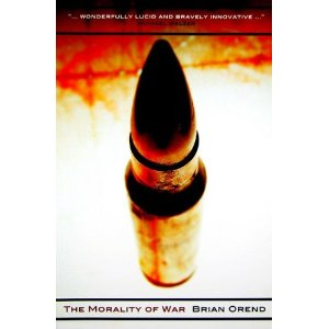 'Morality of War' by: Brian Orend