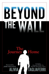'Beyond the Wall: The Journey Home' by: Alivia Tagliaferri