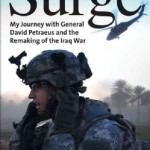 'Surge: My Journey with General David Petraeus and the Remaking of the Iraq War' by: Colonel Peter Mansoor