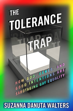 'The Tolerance Trap' by: Suzanna Walters
