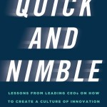 Quick and Nimble by: Adam Bryant