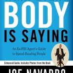 Joe Navarro - What Every Body is Saying