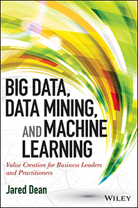 Jared Dean - Big Data, Data Mining, and Machine Learning