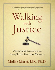 'Walking with Justice' by: Dr. Mollie Marti