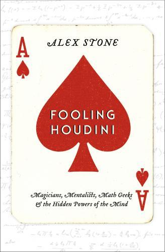 "'Fooling Houdini"" by: Alex Stone"