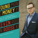 Kevin Roose - Young Money