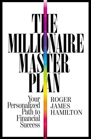 Roger Hamilton - The Millionaire Master Plan